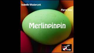 PERLINPINPIN _ Extrait du livre audio