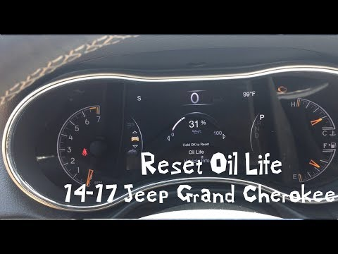 How To Reset Oil Life 2016 Jeep Grand Cherokee 2017