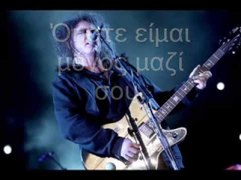 The Cure ~ Lovesong Ελληνικοί υπότιτλοι  Greek subs  Low