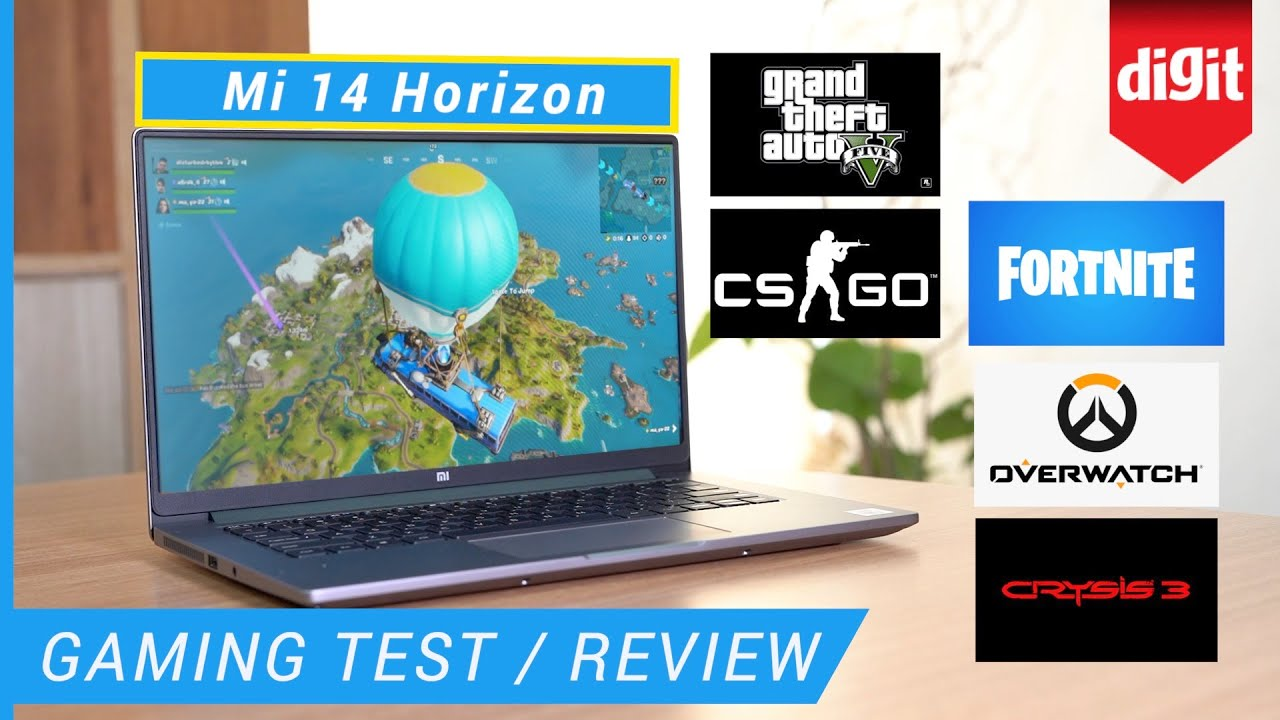 Mi Notebook 14 Horizon Edition Gaming Test Review Gta 5 Fortnite Cs Go Crysis 3 Overwatch Youtube
