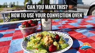 How To Use Your RV's Convection Oven: Glacier Mango Chicken Recipe!