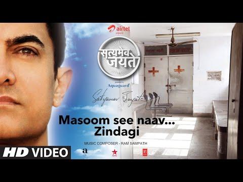 Masoom Si Naav...Zindagi Song Aamir Khan | Satyamev Jayate