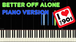 Alice DeeJay Better off Alone | Synthesia w/MIDI