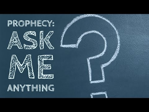 Prophecy: Ask Me Anything