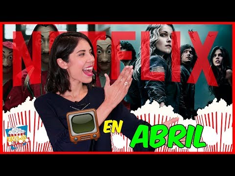 Netflix SERIES - Estrenos en Abril (The 100, La casa de papel, 3%, TWD ¡y más!