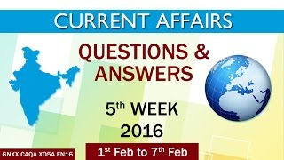 Current Affairs Q&A 5th Week (1st Feb to 7th Feb) of 2016