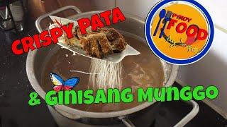 HOW TO COOK Crispy Pata  Ginisang munggo