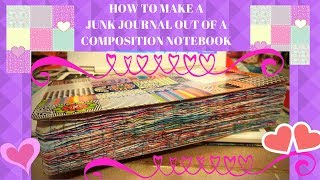 HOW TO MAKE A GLUE BOOK/JUNK JOURNAL OUT OF A COMPOSITION NOTEBOOK/ PART 1