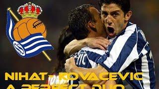 Darko Kovacevic - Nihat kahveci in Real Sociedad.
