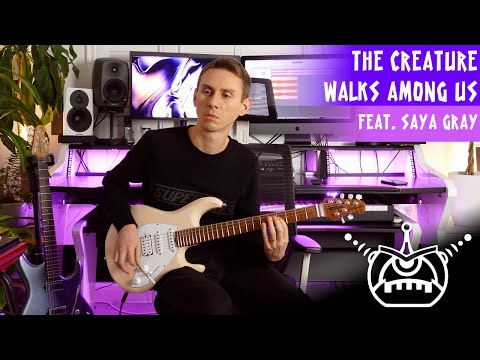 The Creature Walks Among Us (Feat. Saya Gray) LIVE