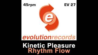 Kinetic Pleasure - Elevation (Original Mix) [Evolution Records]