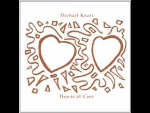 Michael Knott - 5 - And I Love You Girl - Hearts Of Care (2002)