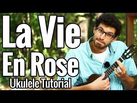 La Vie En Rose Ukulele Chord Melody Tutorial Play Along Ukulele