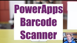 PowerApps Barcode Scanner - Updated! screenshot 1