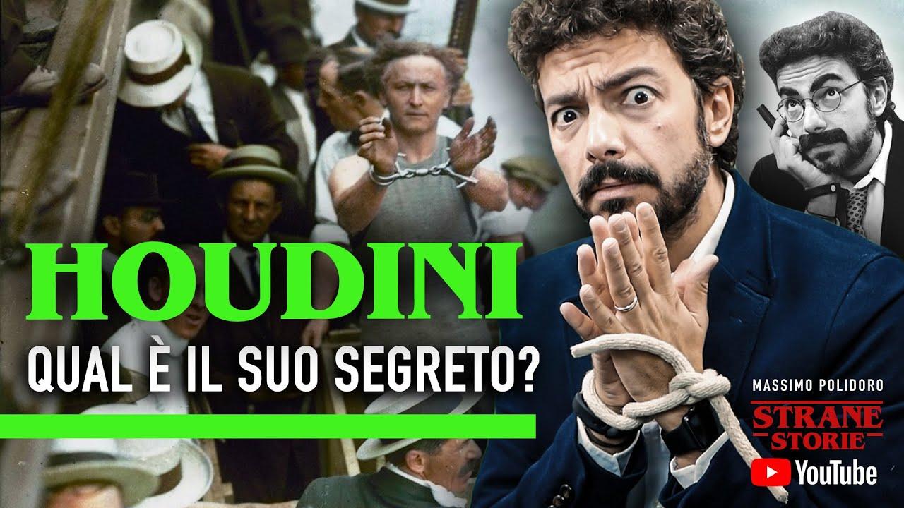 houdini polidoro  Qual è il segreto del mago Houdini? - Strane Storie - YouTube