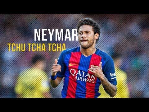 Neymar  - Tchu Tcha Tcha 2017 | Skills & Goals HD