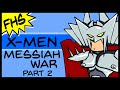 X-Men: Messiah War part 2 - Floating Hands Studios