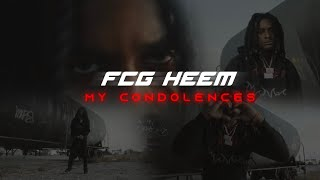 FCG Heem - My Condolences (Official Music Video)