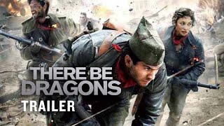There Be Dragons - Official Trailer