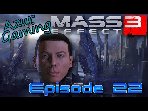 Mass Effect 3 Ep 22 - Une Colonie sous domination Cerberus Fr