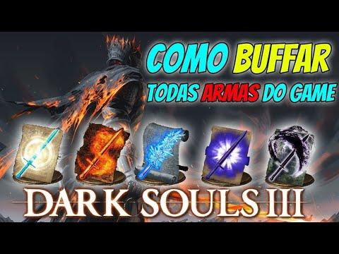 Dark Souls 3 - Como Bufar Qualquer Arma Do Jogo (Glitch)