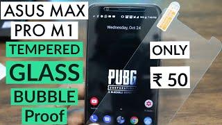 Bubble Proof TEMPERED GLASS, FOR ASUS ZENFONE MAX PRO M1, Anti Bubble Screen Protector