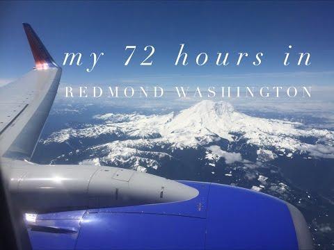 My 72 Hours in Redmond WA