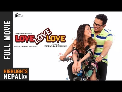 LOVE LOVE LOVE | New Nepali Full Movie 2018/2075 Ft. Swastima Khadka, Suraj Pandey