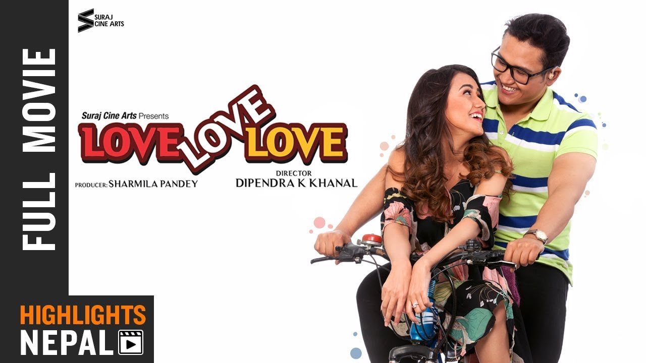 LOVE LOVE LOVE | New Nepali Full Movie 2018/2075 Ft. Swastima Khadka, Suraj Pandey