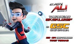 Tayangan Eksklusif Ejen Ali – Musim 2 di GSC One Utama – 23-24 September