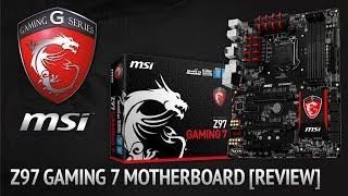 MSI Z97 Gaming 7 Motherboard Review