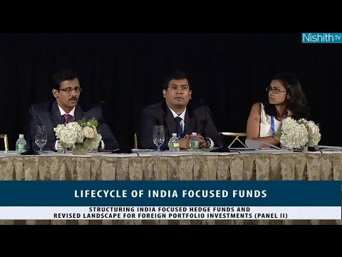 Lifecycle of India Focused Funds (New York, July 12, 2016): Panel 2