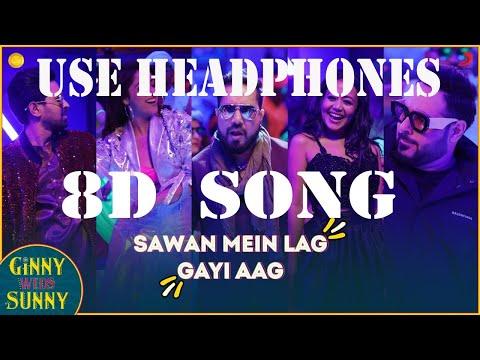 sawan-mein-lag-gayi-aag-8d-song---ginny-weds-sunny- -yami,-vikrant- -mika,-neha-&-badshah
