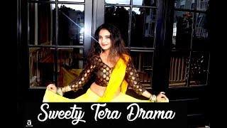 Sweety Tera Drama Dance Video