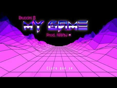 My Game – Bruccini S  (Prod. NAV5J) (Lyric Video)
