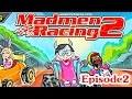 Car Cartoons for kids - Madmen Racing S2E2 - funny cars
