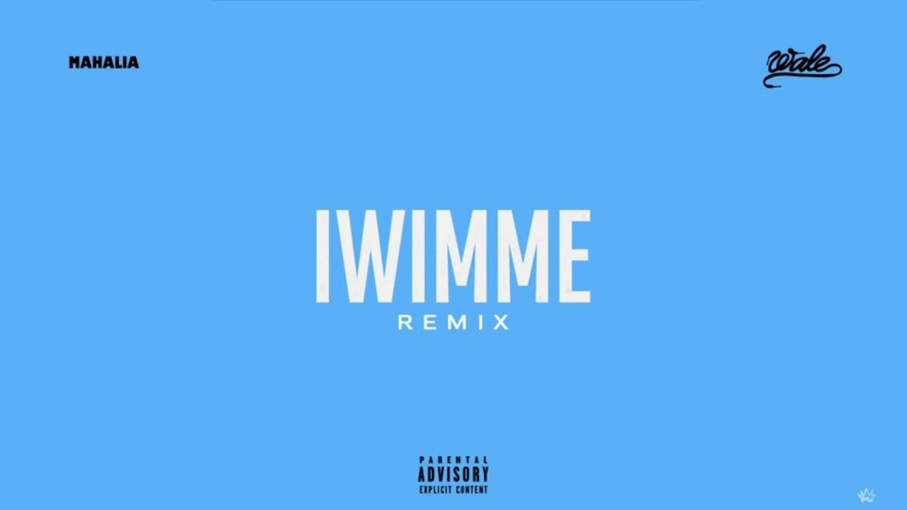 wale iwimme remix official audio youtube
