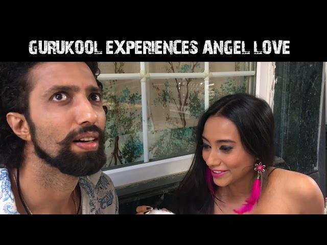 GURUKOOL EXPERIENCES ANGEL LOVE/ EPISODE-4