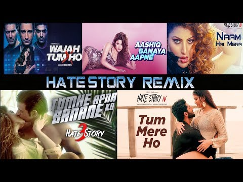 Hate Story All Movies DJ Remix Mashup Song | Remix Series