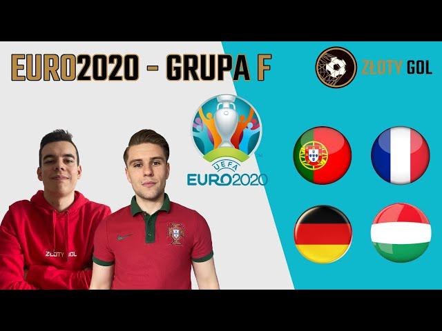 Grupa śmierci! Finał EURO już w grupie! - GRUPA F na EURO 2020