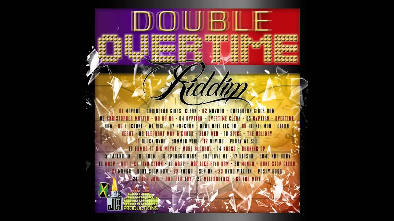 Double overtime riddim