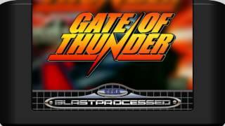 GATE OF THUNDER: Stage 6 (Blast Processed)