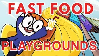 Fast food playgrounds