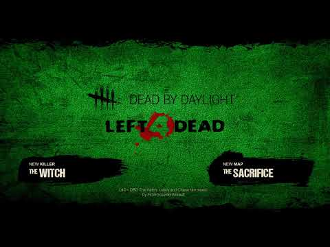 Dead By Daylight Left 4 Dead The Witch Lobby And Chase Theme