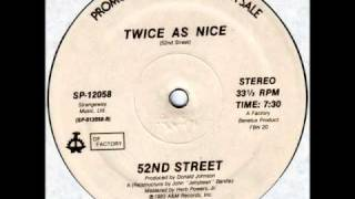 52nd Street - Twice As Nice (Dub)