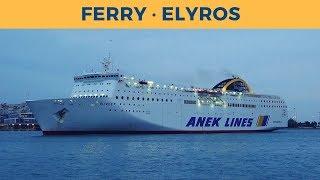 Arrival of ferry ELYROS in Piraeus (Anek Lines)