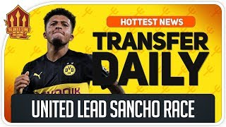 Sancho To Man Utd Man Utd Transfer News