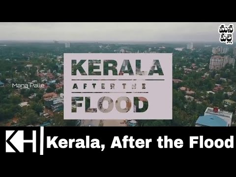 Kerala, After the Flood || Migrants || Mana Palle