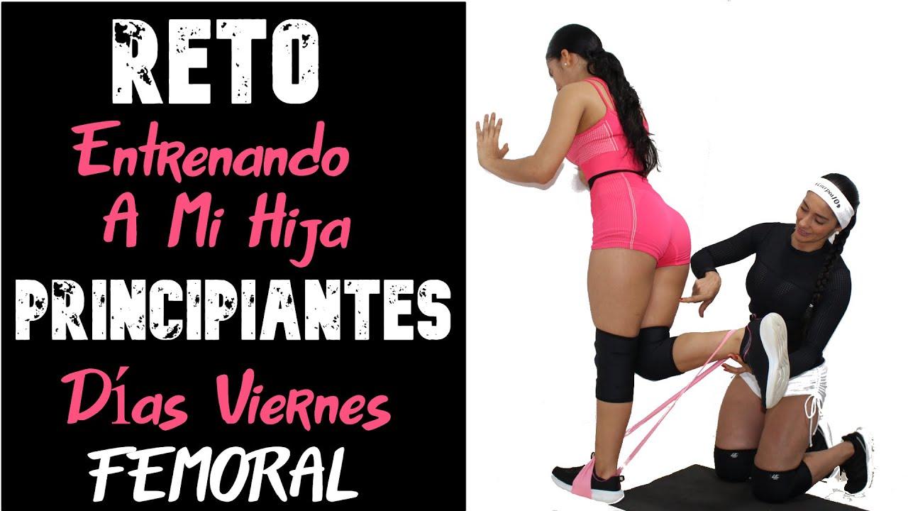 RETO #CUERPAZO EN CASA iniciando De Cero - 2DA TEMPORADA. DÍA 05- VIERNES: femoral - aductores.