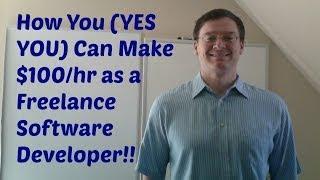 How To Make $100/hr as Freelance Software Developer